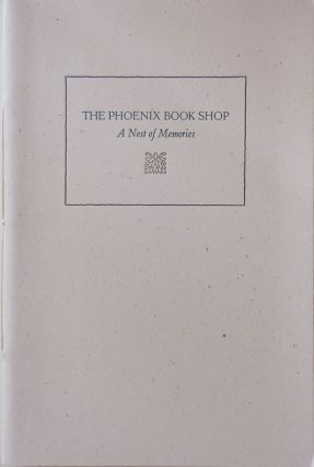 The Phoenix Book Shop; A Nest of Memories (Signed by Four Contributors). John / Baraka Ashbery,...