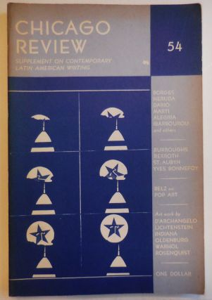 Chicago Review Volume 17 Number 1 (#54); Supplement on Contemporary Latin American Writing. Peter...
