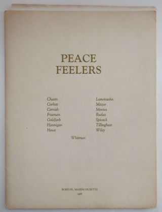 Peace Feelers (Portfolio of Signed Broadsides). William Corbett Helen Chasin, Andrew Wiley,...