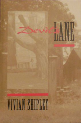 Devil Lane (Inscribed and with a A.L.S.). Vivian Shipley