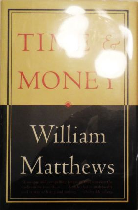Time & Money (Signed). William Matthews
