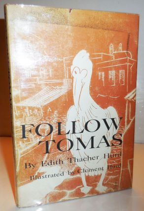 Follow Tomas. Edith Thacher Children's - Hurd, Clement Hurd