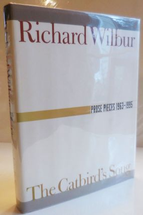 Prose Pieces 1963 - 1995 (Signed). Richard Wilbur