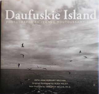 Daufuskie Island 25th Anniversary Edition (Inscribed by the Photographer). Jeanne Photography -...