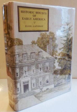 Historic Houses of Early America. Elise Architecture - Lathrop