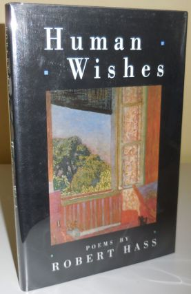 Human Wishes (Inscribed). Robert Hass