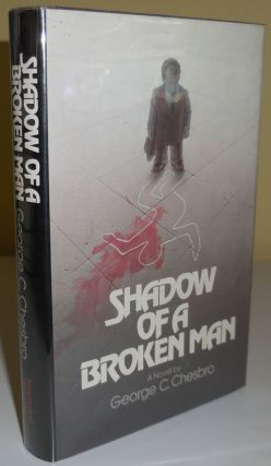 Shadow of a Broken Man. George C. Crime - Chesbro