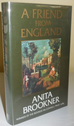 A Friend From England. Anita Brookner