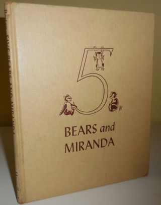 Five Bears and Miranda. Henry with Children's - Beston, Frank Dobias