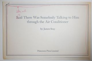 Said There Was Somebody Talking to Him through the Air Conditioner (Inscribed Mock-up). James Seay