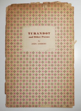 Turandot and Other Poems (Inscribed by Ashbery). John with Ashbery, Jane Freilicher