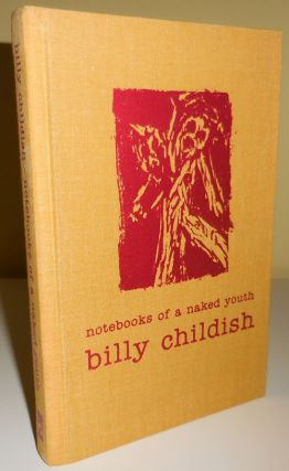 Notebooks of a Naked Youth; The Continuing Saga of Chatam Jack. Billy Childish