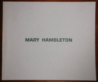 Mary Hambleton Recent Paintings. Mary Art - Hambleton